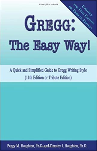 Gregg the easy way for 10th 11th and tribute editions peggy m gregg the easy way for 10th 11th and tribute editions peggy m houghton timothy j houghton michele m pratt 9781935356103 amazon books spiritdancerdesigns Image collections
