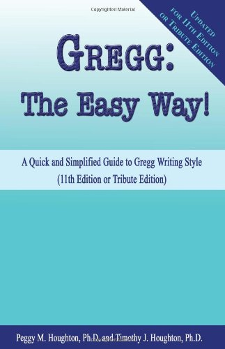 Gregg: The Easy Way! (for 10th, 11th and Tribute Editions)