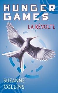 Hunger games : [3] : la révolte, Collins, Suzanne