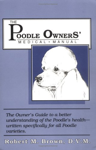 Poodle Owners Medical Manual