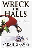 Wreck the Halls, Sarah Graves, 0553802283