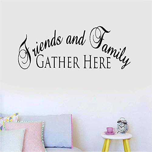 Vinyl Wall Art Inspirational Quotes and Saying Home Decor Decal Sticker Friends and Family Gather Here for Living Room Dining Room