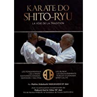 Karaté do shito-ryu : La voie de la tradition