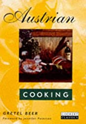 Austrian Cooking (Cookery Classics)