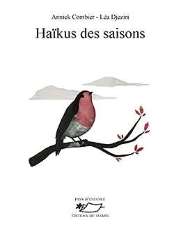 Amazoncom Haïkus Des Saisons Recueil De Poésies
