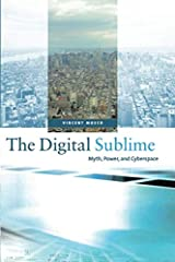 The Digital Sublime (MIT Press): Myth, Power, and Cyberspace (The MIT Press) Paperback