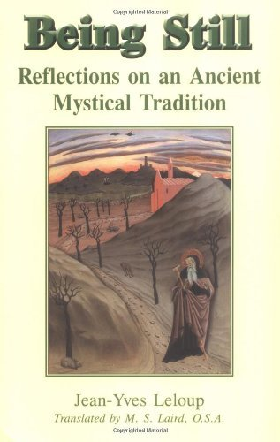 Being Still: Reflections on an Ancient Mystical Tradition pdf epub