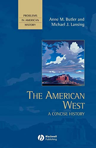 The American West: A Concise History
