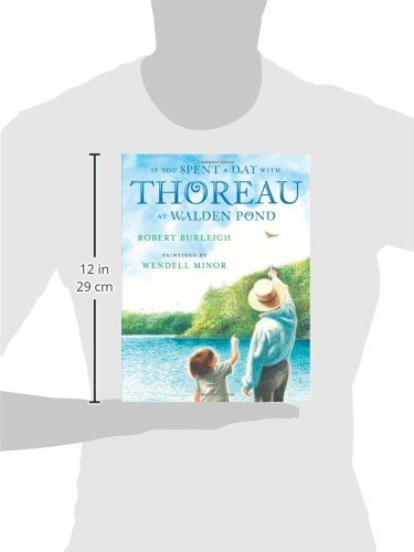 If You Spent a Day with Thoreau at Walden Pond (Christy Ottaviano Books)