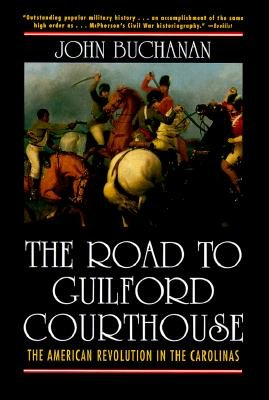 The Road to Guilford Courthouse: The American Revolution in the Carolinas (Best Cities To Visit In South Carolina)