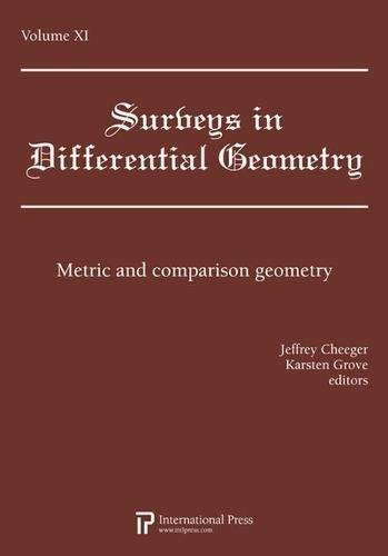 Surveys in Differential Geometry, Vol. 11: Metric and comparison geometry (2010 re-issue) PDF