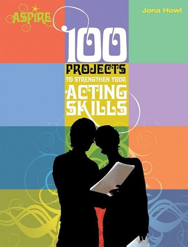 Download 100 Projects to Strengthen Your Acting Skills (Aspire) pdf