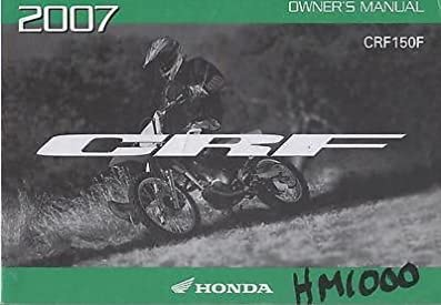 2007 honda motorcycle crf150f owners manual 214 honda amazon com rh amazon com honda crf 150 owners manual 2009 honda crf150f owners manual