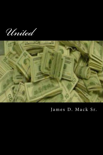 United (UNITED-WE STAND-DIVIDED-WE FALL Book 1)