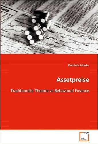 Assetpreise: Traditionelle Theorie vs Behavioral Finance