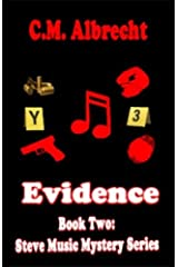 Evidence: Book Two of the Music Mystery Series Kindle Edition