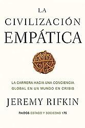 La civilización empática: La carrera hacia una conciencia global en un mundo en crisis (Spanish Edition)