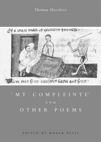 'My Compleinte' and Other Poems (Exeter Medieval Texts...