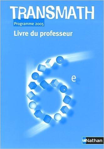 Livres gratuits Transmath 6e : Livre du professeur, Programme 2005 pdf