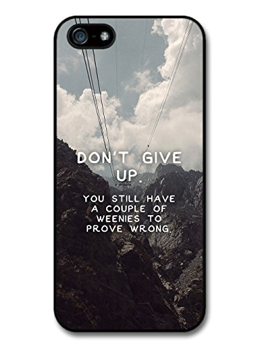 Don't Give Up Weenies Quote on Hipster Mountain Cable Car case for iPhone 5 5S