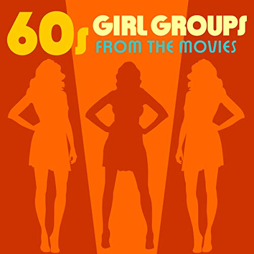 Girls From The 60s (60s Girl Groups from the)