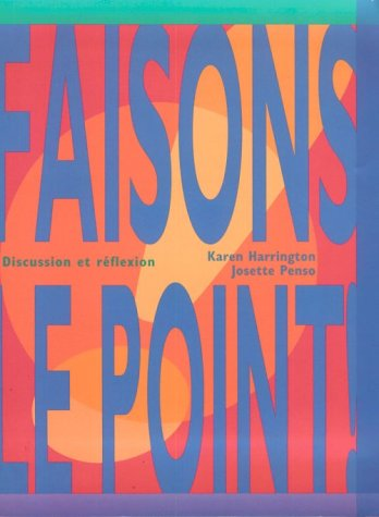 Faisons le point! Discussion et refléxion