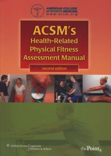 ACSM's Health-Related Physical Fitness Assessment Manual -