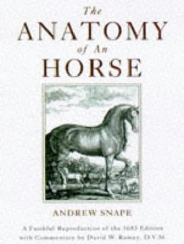 (The Anatomy of an Horse: A Faithful Reproduction of the 1683)