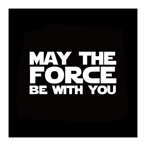 - Athena Star Wars May The Force Be with You Text Words Logo White Decal Vinyl Window Auto Truck SUV Waterproof Bumper Sticker Size: 6