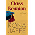 Class Reunion: A Novel