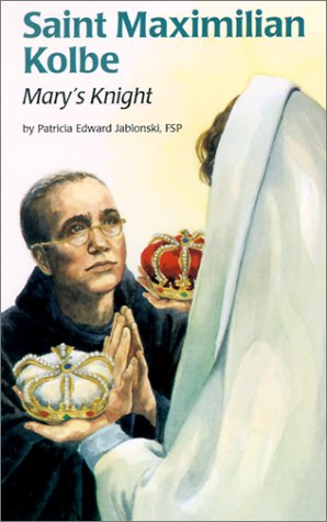 Saint Maximilian Kolbe: Mary's Knight (Encounter the Saints (Paperback))