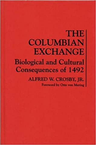 the columbian exchange alfred crosby thesis