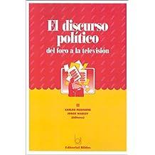 El Discurso Politico: del Foro a la Television