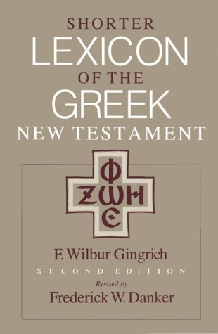 Shorter Lexicon Of Greek New Testament