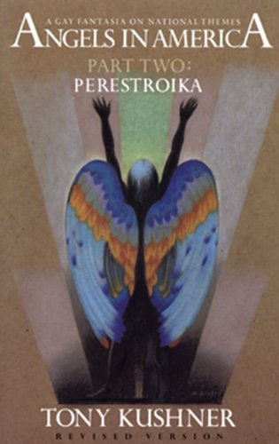 Angels in America: A Gay Fantasia on National Themes : Perestroika