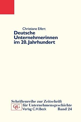 Deutsche Unternehmerinnen im 20. Jahrhundert