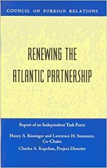 Renewing the Atlantic Partnership (Council on Foreign Relations (Council on Foreign Relations Press))