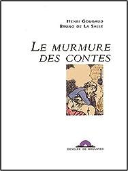 Le murmure des contes (CD audio inclus)