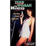 Zero Woman: Hunted