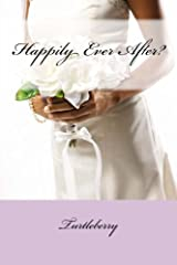 Happily Ever After? Paperback