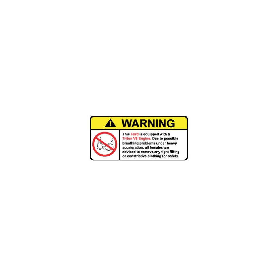 Ford Triton V8 No Bra, Warning decal, sticker