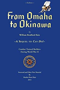 Seabees, From Omaha To Okinawa: A Sequel to Can Do! from CreateSpace Independent Publishing Platform