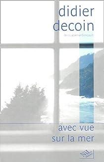 Avec vue sur la mer par Decoin
