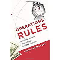 Operations Rules: Delivering Customer Value through Flexible Operations (The MIT Press)