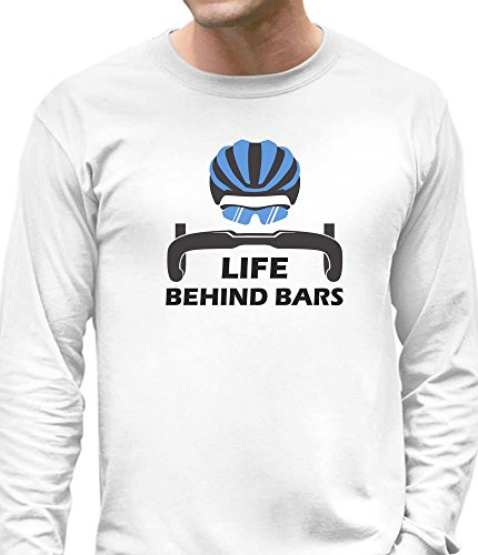 Life Behind Bars - Best Gift for Bicycle Riders Funny Bike Long Sleeve T-Shirt X-Large White