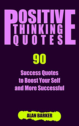 Positive Thinking Quotes 60 Success Quotes To Boost Your Self And Gorgeous Quotes To Be Successful