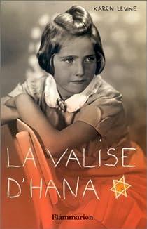 La Valise d'Hana par Levine