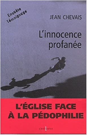 LInnocence profanée (Editions 1 - Documents/Actualité) (French Edition)