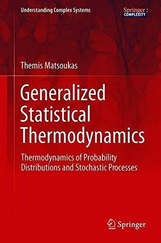 Generalized Statistical Thermodynamics: Thermodynamics of Probability Distributions and Stochastic Processes