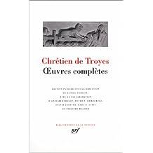 CHRÉTIEN DE TROYES OEUVRES COMPLÈTES (ED.D.POIRON)